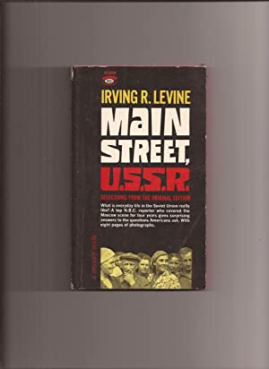 Main Street, U.S.S.R.: Selections From The Original: Levine, Irving R.