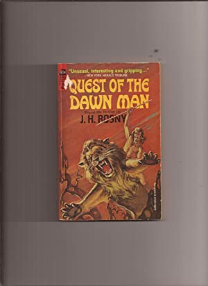 Quest Of The Dawn Man (Original Title: Rosny, J.H. (translated