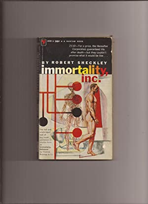 Immortality, Inc. (Original Title: Immortality Delivered): Sheckley, Robert