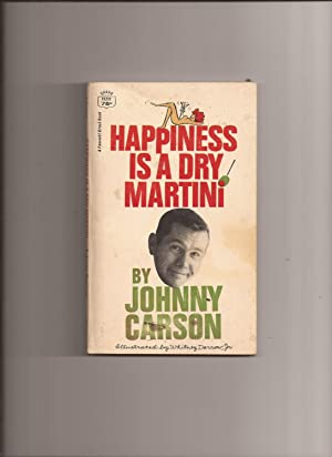 Happiness Is A Dry Martini: Carson, Johnny