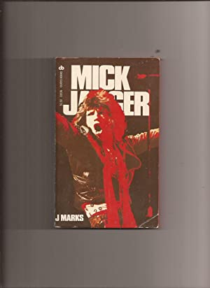 Mick Jagger: The Singer, Not The Song: Marks, J