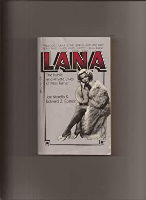 Lana: The Public and Private Lives of: Morella, Joe &