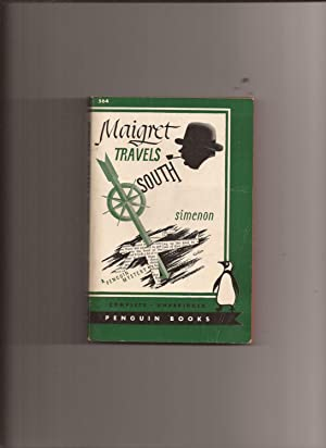 Maigret Travels South: Simenon, Georges (translated