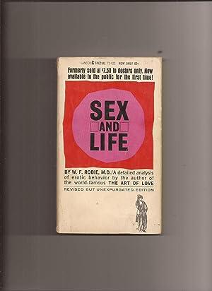 Sex And Life: Robie, W. F.,