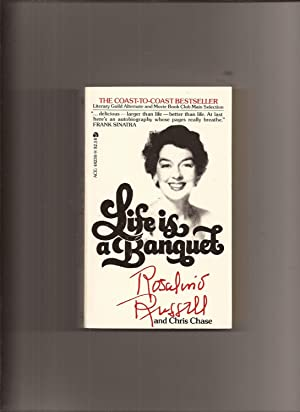 Life Is A Banquet: Russell, Rosalind and