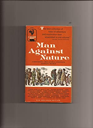 Man Against Nature: Tales of Adventure and: Neider, Charles (collected