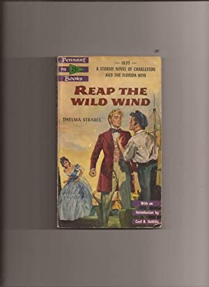 Reap The Wild Wind (Made into Movie): Strabel, Thelma (foreward