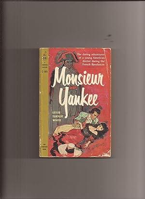 Monsieur Yankee: White, Leslie Turner