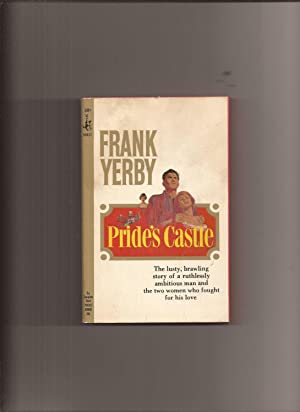 Pride's Castle: Yerby, Frank