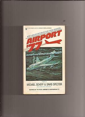 Airport '77 (Movie Tie-in): Scheff, Michael &