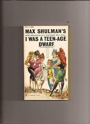 I Was A Teen-Age Dwarf (Made into: Shulman, Max