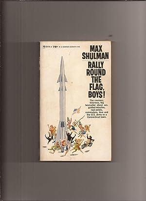 Rally Round The Flag, Boys! (Made into: Shulman, Max