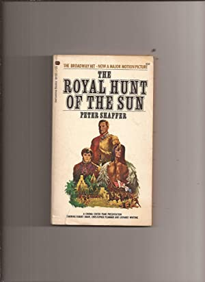 The Royal Hunt Of The Sun: A: Shaffer, Peter