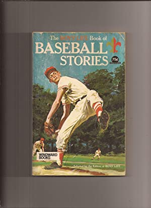 The Boy's Life Book of Baseball Stories: Boy's Life (editors