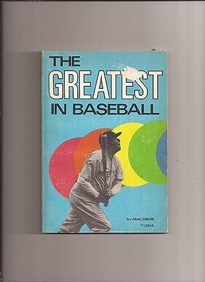 The Greatest in Baseball: Davis, Mac