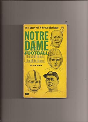 The Story Of A Proud Heritage: Notre: Beach, Jim