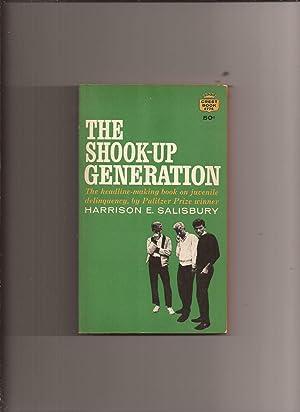 The Shook-Up Generation: Salisbury, Harrison E.