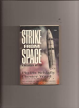 Strike From Space A Megadeath Mystery Schlafly Phyllis And