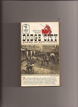 Dodge City: Queen Of Cowtowns: Vestal, Stanley
