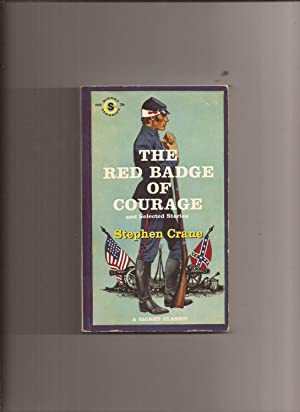The Red Badge Of Courage and Selected: Crane, Stephen (edited