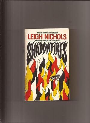 Shadowfires: Nichols, Leigh (pseudonym