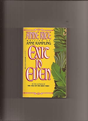 Exit to Eden: Rice, Anne (writing
