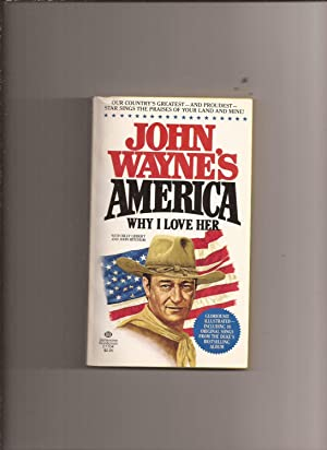 America, Why I Love Her: Wayne, John with