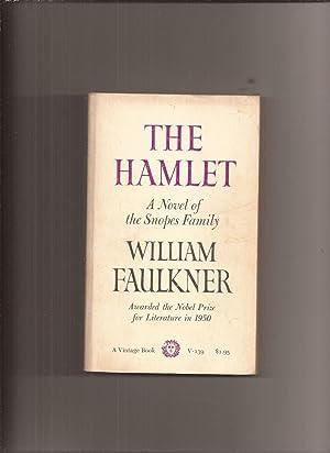 William Faulkner The Hamlet NOT Spark Notes The Hamlet