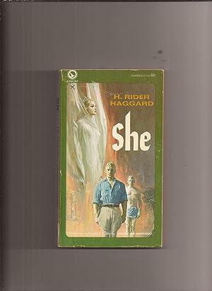 She (Made into Movie): Haggard, H. Rider