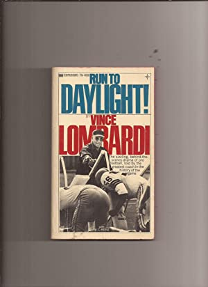 Run To Daylight!: Lombardi, Vince with