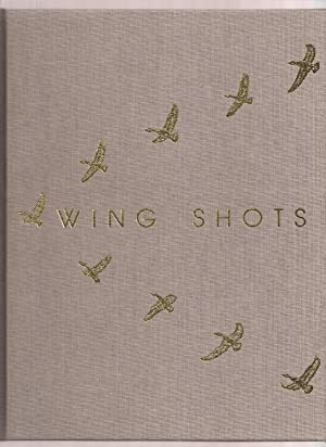 Wing Shots, A Series of Camera Studies of American Game Birds and other Birds of Field and Stream...