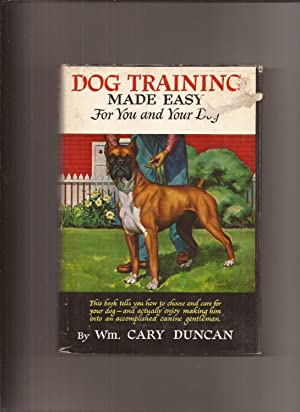 Dog Training Made Easy For You and Your Dog