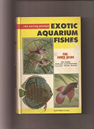 Exotic Aquarium Fishes, A Work of General Reference