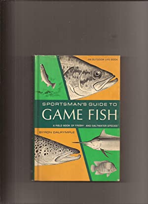 Sportsman's Guide To Game Fish