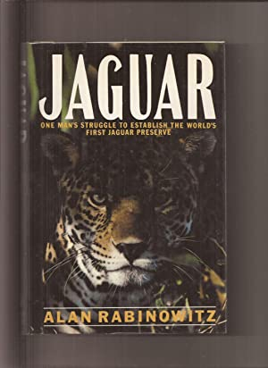 Jaguar, Struggle and Triumph in the Jungles of Belize