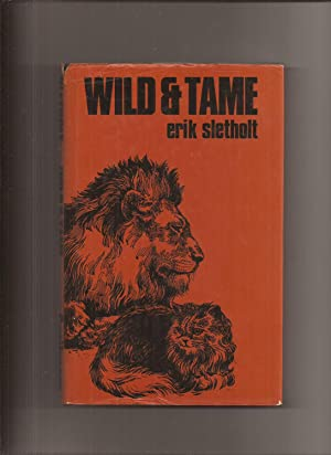 Wild & Tame, a view of animals
