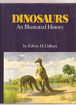 Dinosaurs, An Illustrated History
