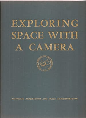 Exploring Space With A Camera: Cortright, Edgar M.