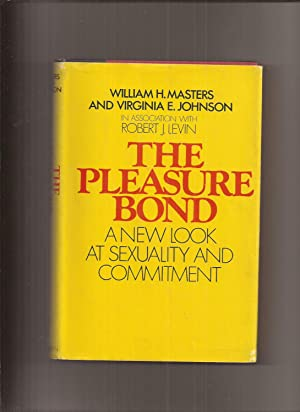 The Pleasure Bond, A New Look At: Masters, William H.