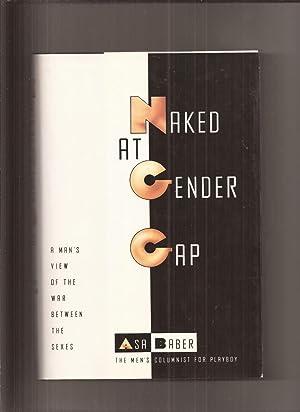Naked At Gender Gap, A Man's View: Baber, Asa (The