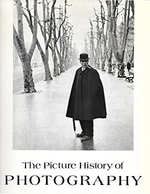 The Picture History of Photography, From The: Pollack, Peter