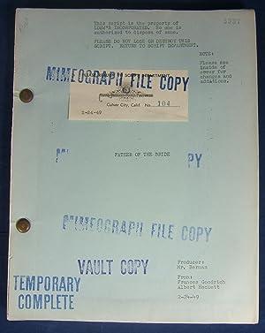 FATHER OF THE BRIDE: Original 129pp MGM: Goodrich, Frances &