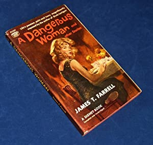 A DANGEROUS WOMAN (Signed By Cover Artist James Avati): Farrell, James T. (James Avati)