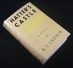 HATTER'S CASTLE: Cronin, A. J.