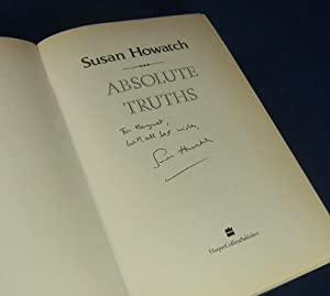 ABSOLUTE TRUTHS (Inscribed By the Author): Howatch, Susan