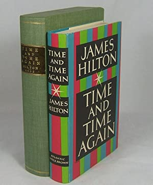 TIME AND TIME AGAIN (As New copy of the First Edition in Custom Slipcase): Hilton, James