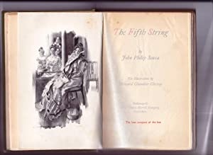 THE FIFTH STRING (Illustrated By Howard Chandler Christy): Sousa, John Philip