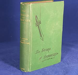 THE SWORD OF DAMOCLES (BY THE AUTHOR OF THE LEAVENWORTH CASE): Green, Anna Katharine