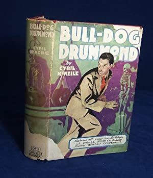 BULL-DOG DRUMMOND (Inscribed By the Film's Star, RONALD COLMAN): McNeile, Cyril