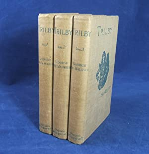 TRILBY (1894 Three-Volume 1st Edition): Du Maurier, George